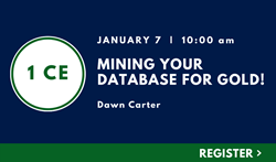 Mining Your Database for Gold!