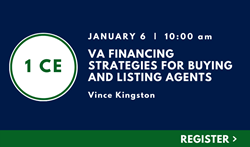 VA FINANCING STRATEGIES FOR BUYING AND LISTING AGENTS